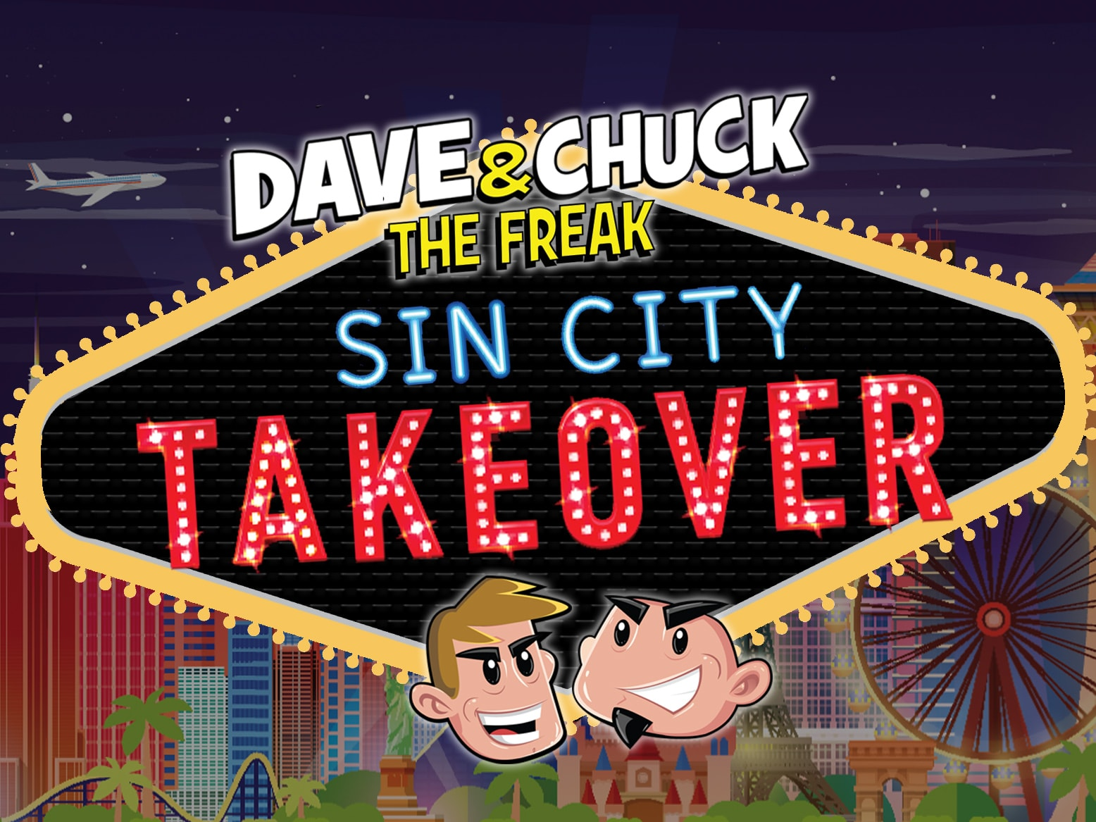 Win a Trip to Vegas to See Dave & Chuck the Freak! - ROCK