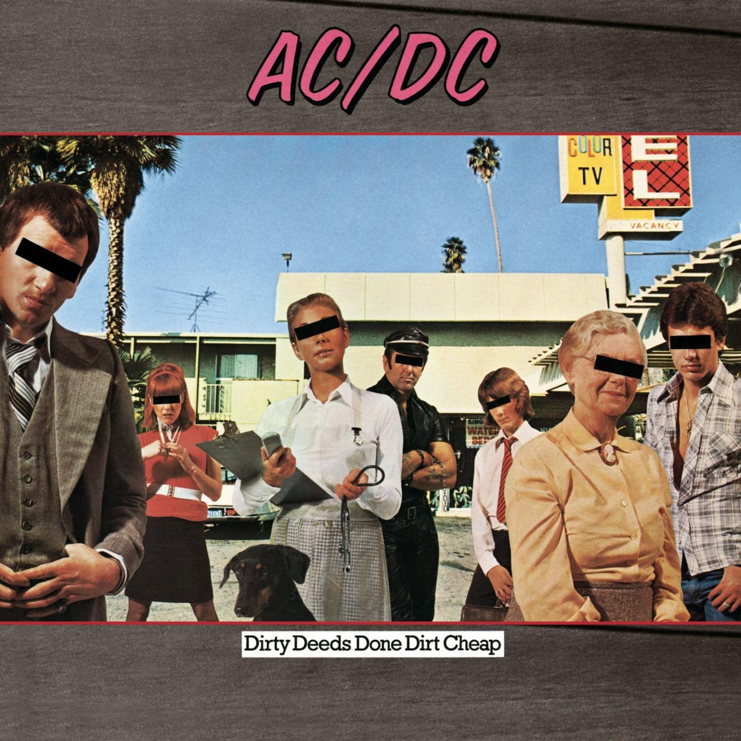 AC/DC - 'Dirty Deeds Done Dirt Cheap' - Released September 20, 1976.